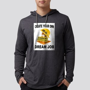 DREAM JOB Long Sleeve T-Shirt